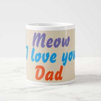 Liebe des Meow-I Sie Vati-Kaffee-Tee-Tassen Jumbo-Tasse