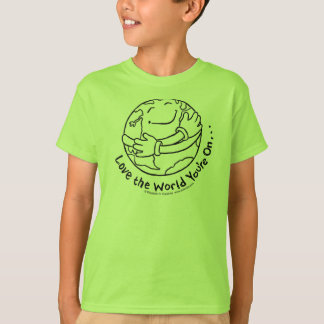 Liebe die Welt sind Sie eingeschaltet T-Shirt