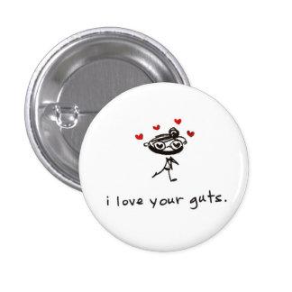 Liebe I Ihre Eingeweide Runder Button 2,5 Cm