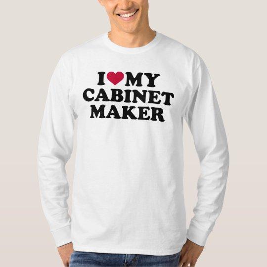 Liebe I mein Cabinetmaker T-Shirt
