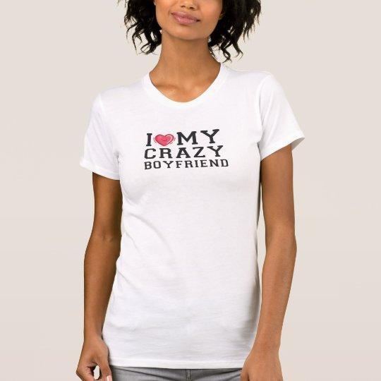 Liebe I mein verrückter Freund T-Shirt