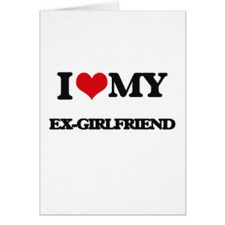 Liebe I meine Ex-Freundin Grußkarte