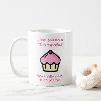 Liebe I Sie mehr als kleine Kuchen! Kaffeetasse