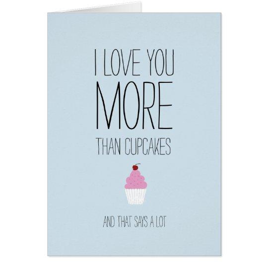 Liebe I Sie mehr als kleine Kuchen Valentineskarte Karte