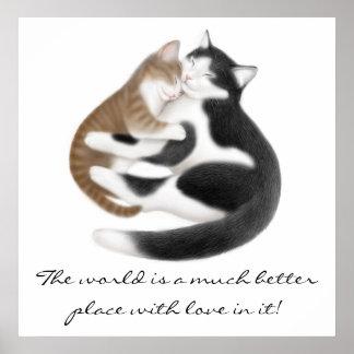 Liebe-Inspirational Katzen-Druck Poster