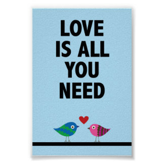 Liebe ist alle, die Sie Zitatplakat benötigen Poster