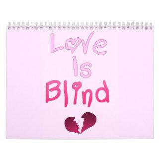 Liebe ist blind wandkalender