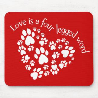 Liebe ist ein mit Beinen versehenes Wort vier Mauspads