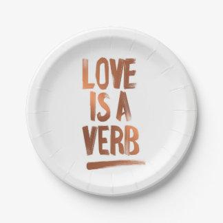 Liebe ist ein Verb-Kupfer-Papier-Teller Pappteller