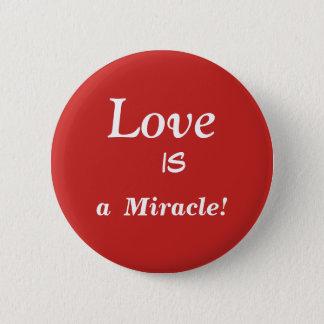 Liebe ist ein Wunder! Knöpfe Runder Button 5,1 Cm