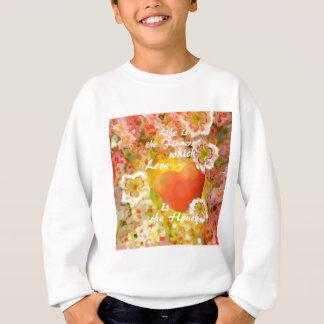 Liebe ist immer der Honig im Leben Sweatshirt