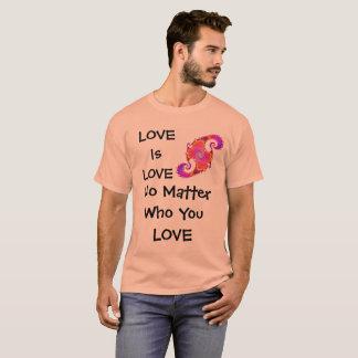 LIEBE ist LIEBE egal wer Sie LIEBE Shirt