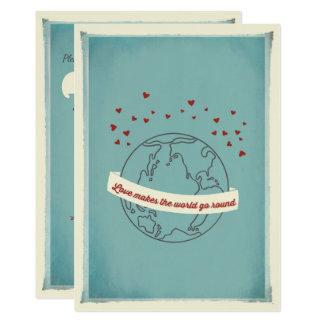 Liebe lässt die Welt ringsum Hochzeits-Einladung Karte