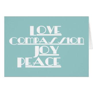 Liebe, Mitleid, Freude, Frieden Grußkarte