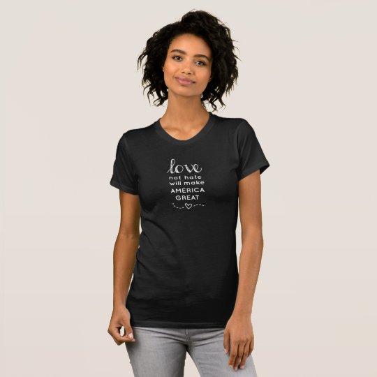 Liebe-nicht Hass stellt Amerika großen Crew-T - T-Shirt