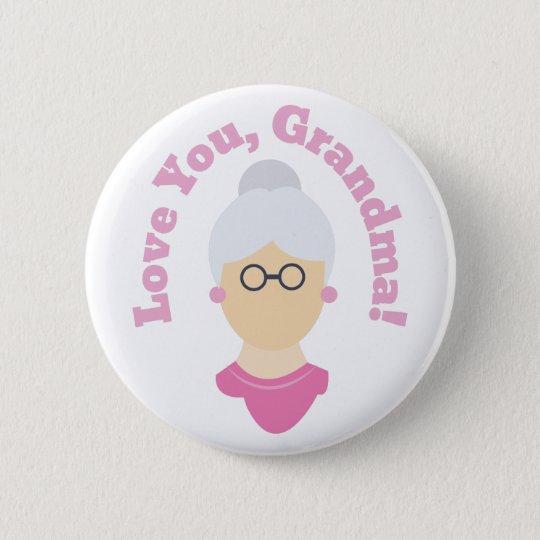 Liebe Sie Großmutter Runder Button 5,1 Cm