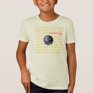 Liebe unsere Mutter T-Shirt
