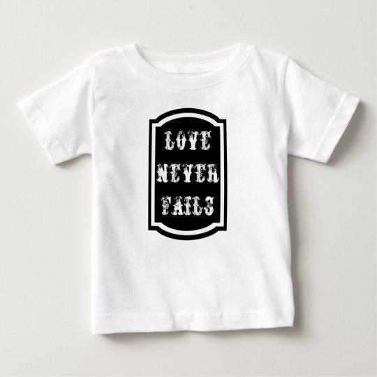Liebe versagt nie Baby-feinen Jersey-T - Shirt