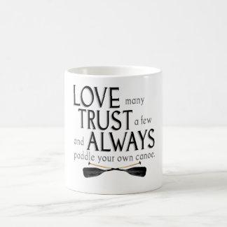 Liebe viele, vertrauen einigen kaffeetasse