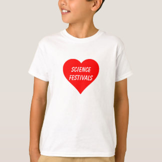 """Liebe-""""Wissenschafts-Festival-"""" T - Shirt"""