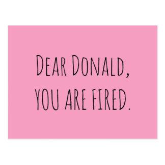 Lieber Donald, werden Sie gefeuert Postkarte