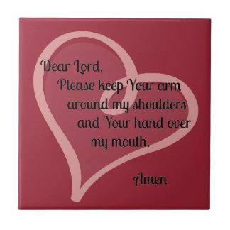 Lieber Lord Keep Your Arm Around… Keramikfliese