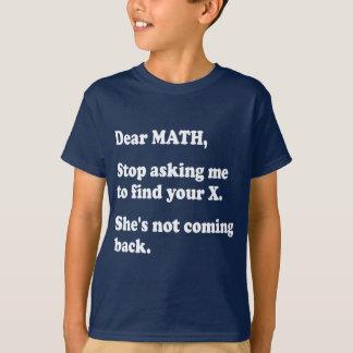 Liebes Math, mich, zu fragen verlassen, um Ihr X T-Shirt
