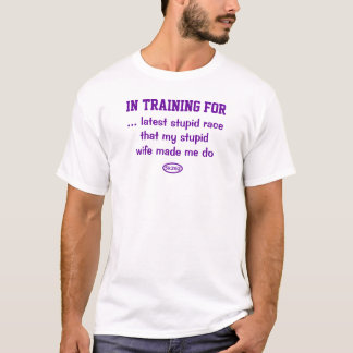 Lila Text: Dummes Rennen mit dummer Ehefrau T-Shirt
