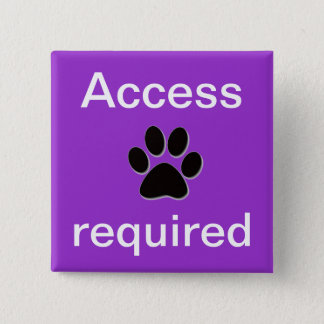 Lila Zugang erforderliches pawprint Quadratischer Button 5,1 Cm