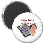 """L'infirmière Betty dit, """"mis dessus vos grandes cu Magnets Pour Réfrigérateur"""