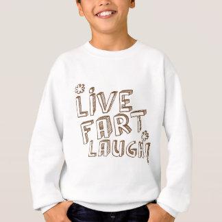 *LIVE FURZ-LACHEN! SWEATSHIRT
