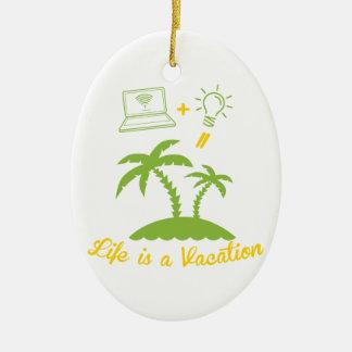 Live ist Ferien Ovales Keramik Ornament