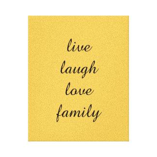 Live, Liebe, Lachen, Familienbild Galerie Falt Leinwand