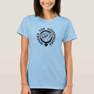 Löhne für Hausarbeit-Kampagnen-Logo-T - Shirt