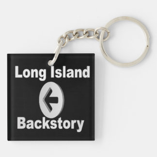 Long IslandBackstory Keychain Beidseitiger Quadratischer Acryl Schlüsselanhänger