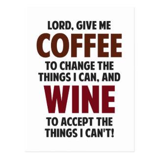 Lord, geben mir Kaffee und Wein Postkarte