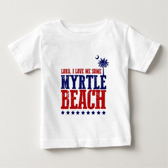 Lord, i-Liebe ich irgendein Myrtle Beach Baby T-shirt