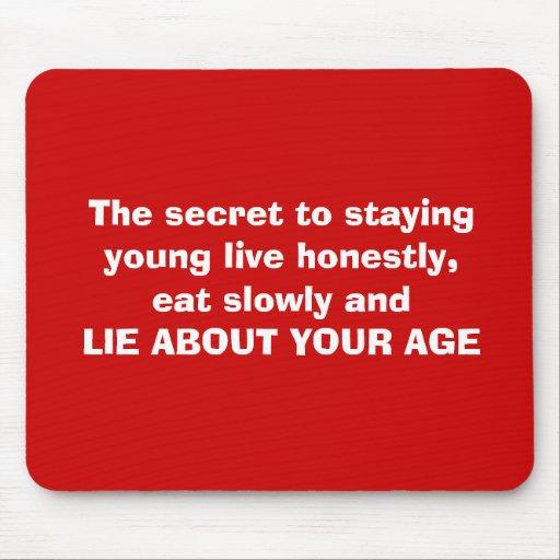 Lüge über Ihr Alter Mousepad