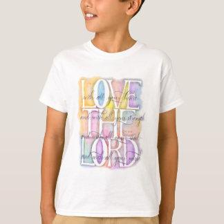 Luke-10:27 LIEBE der LORD T-Shirt