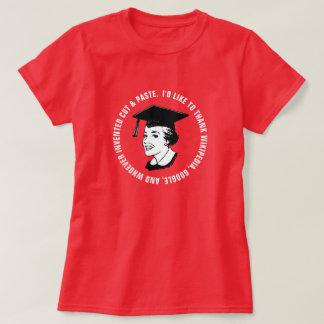 Lustige Frau-Absolvent-Dankbarkeit (weißer Text) T-Shirt
