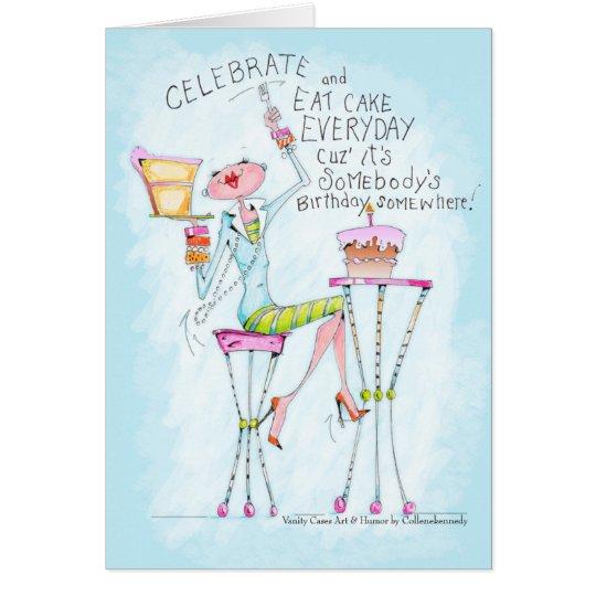 lustige Frauen-Spaßgeburtstags-Grußkarten Grußkarte