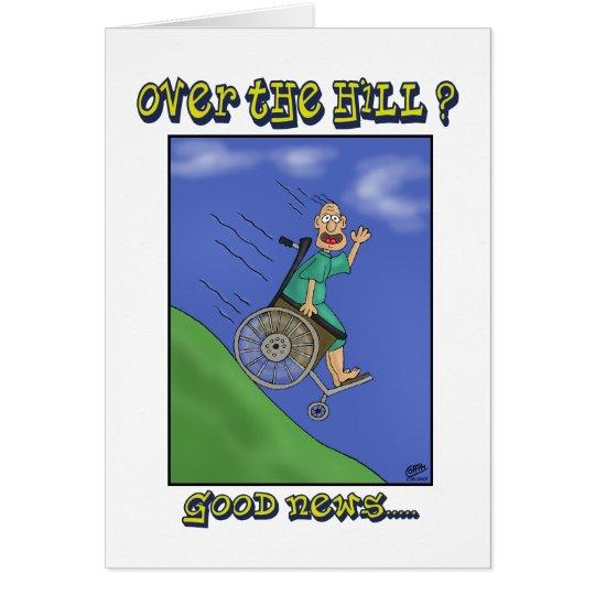 Lustige Geburtstagskarten: Alle unten Hügel Grußkarte