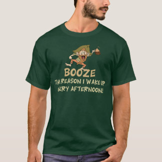 Lustige Schnäpse der Grund, den ich aufwache T-Shirt