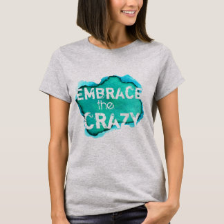 Lustige verrückte Phrase auf Aquarell T-Shirt