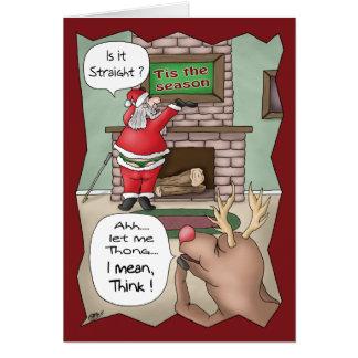 Lustige Weihnachtskarten: ` Tis die Jahreszeit Grußkarte