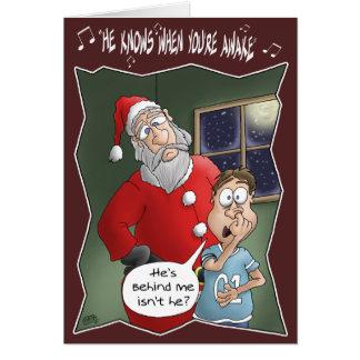 Lustige Weihnachtskarten: Weiß, wenn Sie wach sind Grußkarte