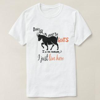 LUSTIGE ZIEGE | fragen mich nicht über den T-Shirt