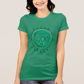 Lustigen St Patrick Tag Feelin glücklich?  Damen T T-Shirt