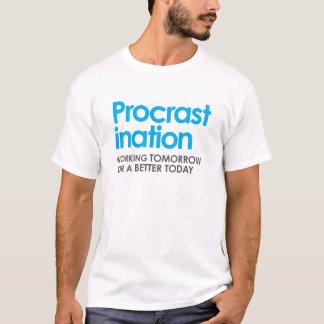 Lustiger Aufschub T-Shirt