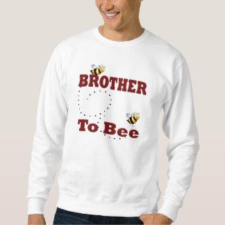 Lustiger Bruder zum zu sein Sweatshirt
